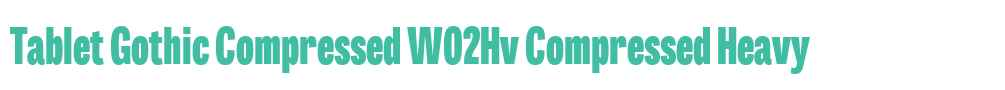 Tablet Gothic Compressed W02Hv