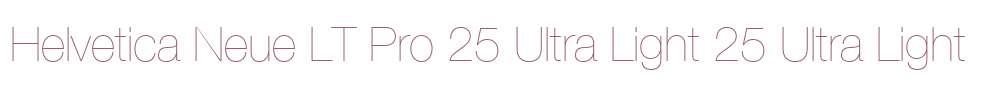 Helvetica Neue LT Pro 25 Ultra Light