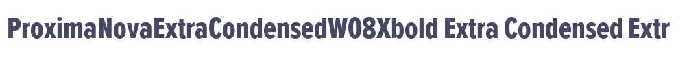 ProximaNovaExtraCondensedW08Xbold