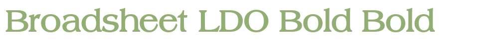 Broadsheet LDO Bold