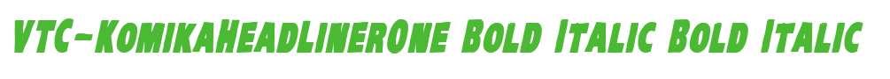 VTC-KomikaHeadLinerOne Bold Italic