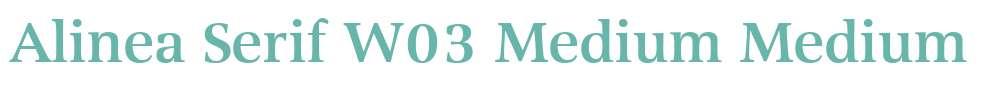 Alinea Serif W03 Medium