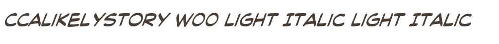 CCALikelyStory W00 Light Italic