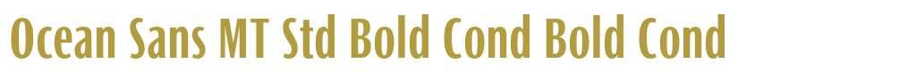 Ocean Sans MT Std Bold Cond