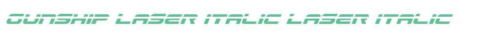 Gunship Laser Italic