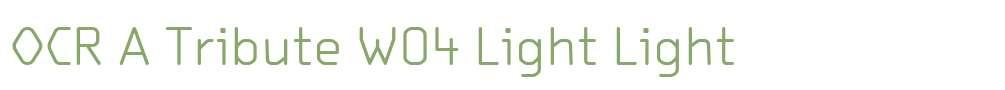 OCR A Tribute W04 Light