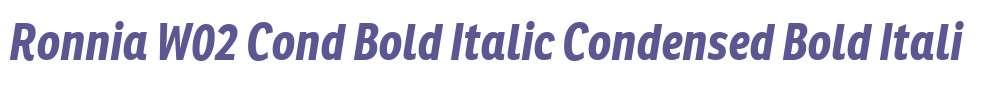 Ronnia W02 Cond Bold Italic