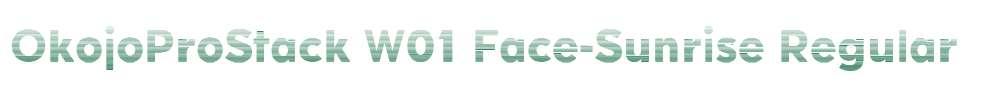 OkojoProStack W01 Face-Sunrise