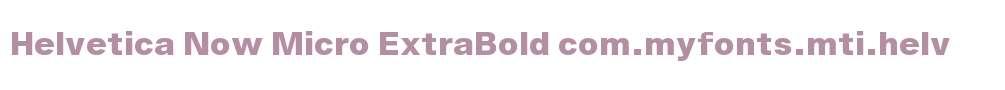 Helvetica Now Micro ExtraBold