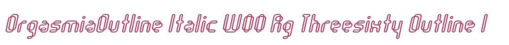 OrgasmiaOutline Italic W00 Rg