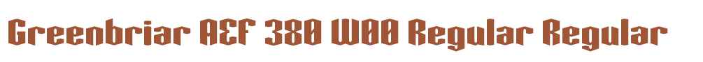 Greenbriar AEF 380 W00 Regular