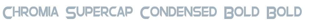 Chromia Supercap Condensed Bold