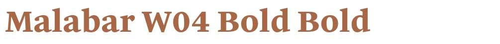 Malabar W04 Bold