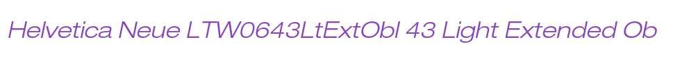 Helvetica Neue LTW0643LtExtObl