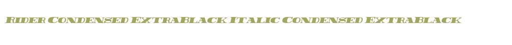 Rider Condensed ExtraBlack Italic