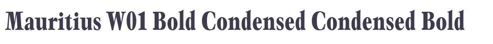 Mauritius W01 Bold Condensed