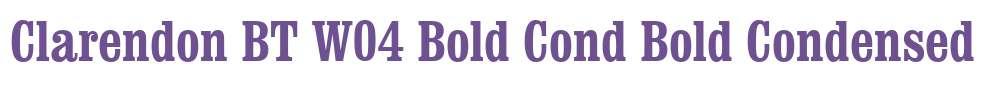 Clarendon BT W04 Bold Cond