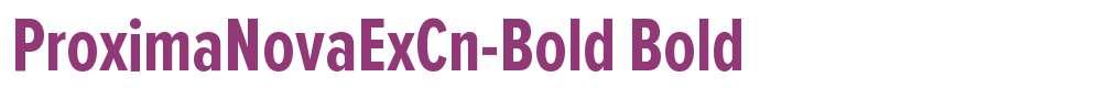 ProximaNovaExCn-Bold