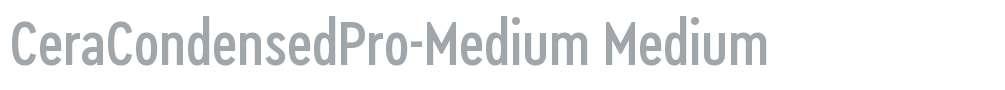 CeraCondensedPro-Medium