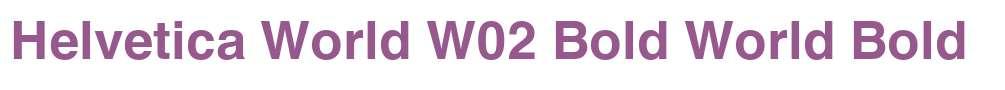 Helvetica World W02 Bold