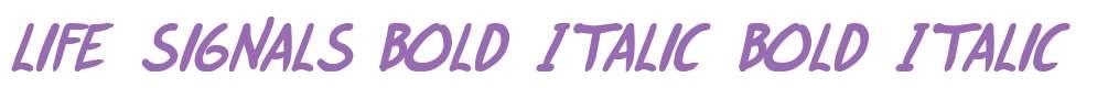 life signals Bold Italic