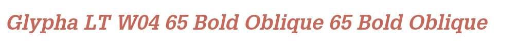 Glypha LT W04 65 Bold Oblique
