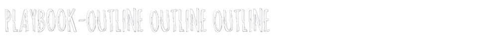 Playbook-Outline Outline