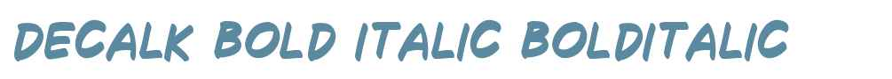 Decalk Bold Italic