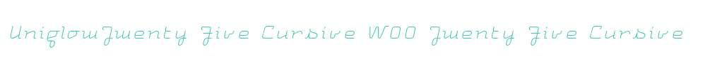 UniglowTwenty Five Cursive W00