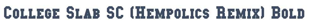 College Slab SC (Hempolics Remix)