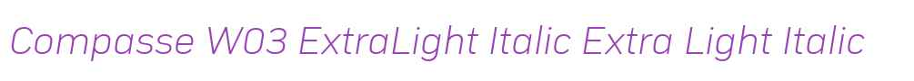 Compasse W03 ExtraLight Italic