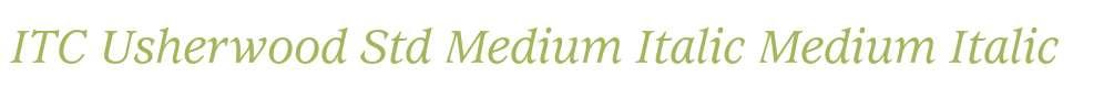 ITC Usherwood Std Medium Italic