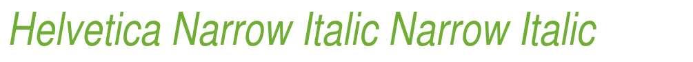 Helvetica Narrow Italic