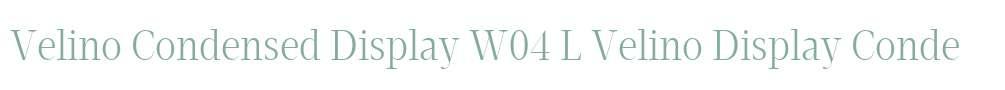 Velino Condensed Display W04 L