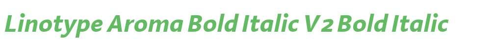 Linotype Aroma Bold Italic V2