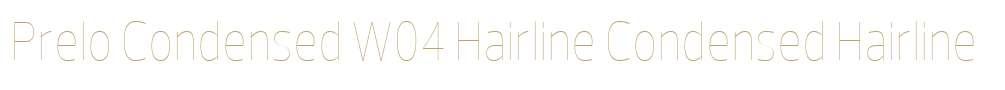Prelo Condensed W04 Hairline
