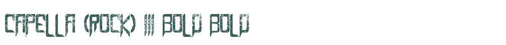 Capella (Rock) III Bold