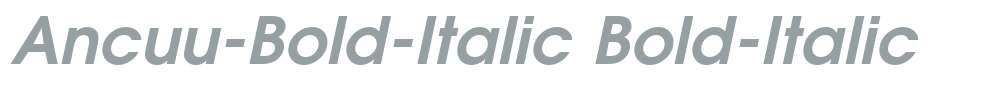 Ancuu-Bold-Italic