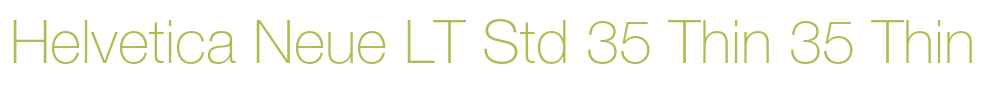 Helvetica Neue LT Std 35 Thin