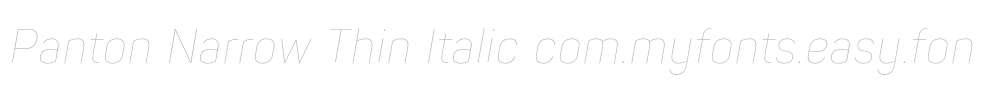Panton Narrow Thin Italic