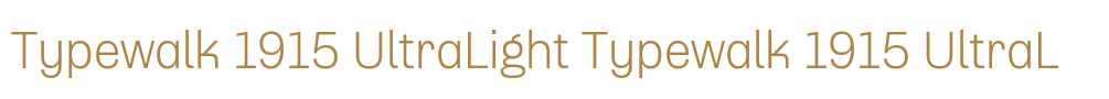 Typewalk 1915 UltraLight