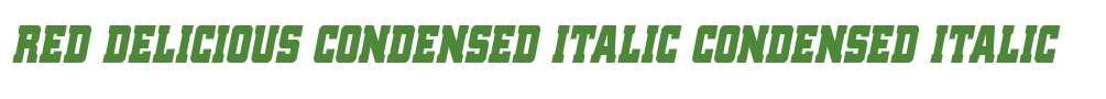 Red Delicious Condensed Italic