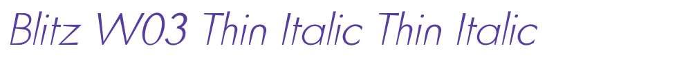 Blitz W03 Thin Italic