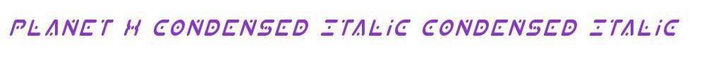 Planet X Condensed Italic