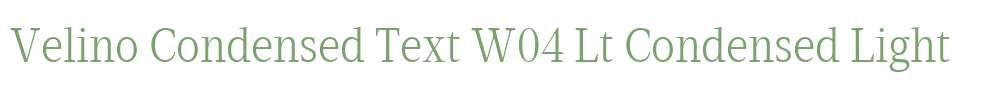 Velino Condensed Text W04 Lt