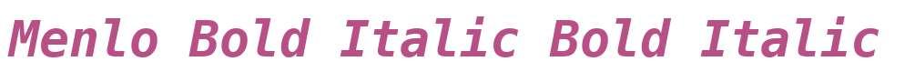 Menlo Bold Italic