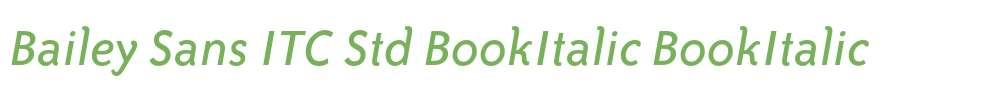 Bailey Sans ITC Std BookItalic