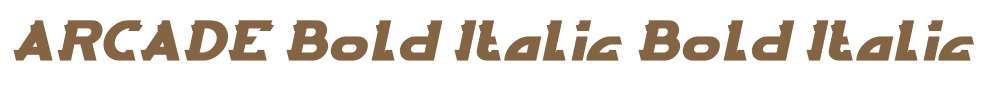 ARCADE Bold Italic