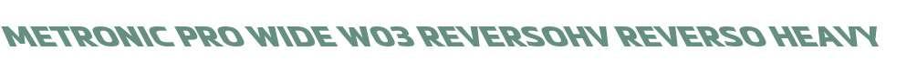 Metronic Pro Wide W03 ReversoHv