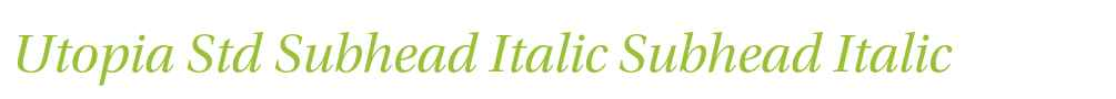 Utopia Std Subhead Italic